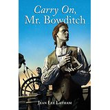 Carry On, Mr. Bowditch - Jean Lee Latham